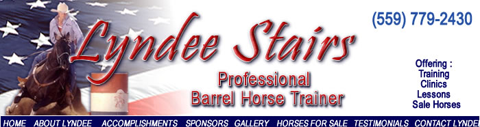 Lyndee Stairs Professional Barrel Horse Trainer